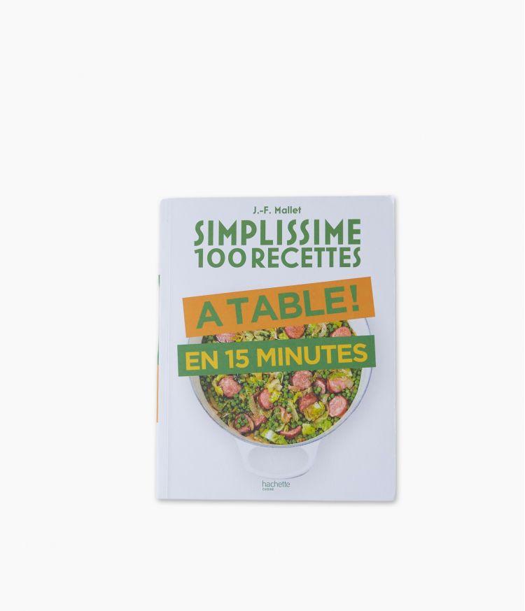 Simplissime - 100 recettes à table en 15 minutes